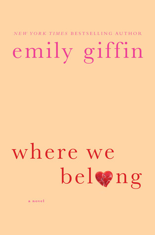 Emily Giffin: Where We Belong Book Review