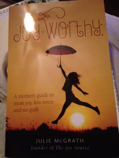 Joy-Worthy by Julie McGrath Book Review
