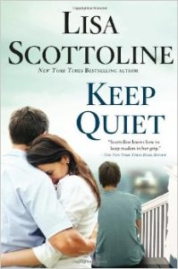 Keep Quiet by Lisa Scottoline Book Review
