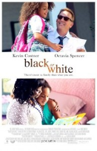 Black or White starring Kevin Costner in Theaters January 30th